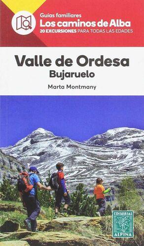 VALLE DE ORDESA- LOS CAMINOS DE ALBA