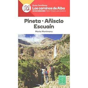 PINETA·AÑISCLO·ESCUAÍN- LOS CAMINOS DE ALBA