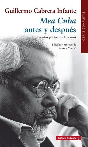 MEA CUBA ANTES Y DESPUÉS. ESCRITOS POLÍTICOS Y LITERARIOS