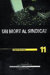 UN MORT AL SINDICAT