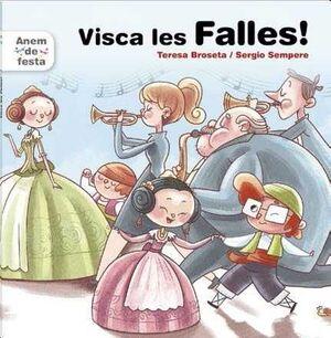 VISCA LES FALLES!
