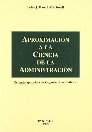 APROXIMACIÓN A LA CIENCIA DE LA ADMINISTRACIÓN