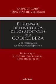 EL MENSAJE DE LOS HECHOS DE LOS APÓSTOLES EN EL CÓDICE BEZA (VOLUMEN 2)