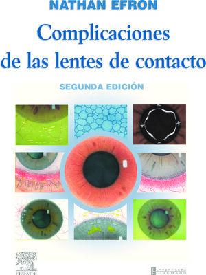 COMPLICACIONES DE LAS LENTES DE CONTACTO. 2ª ED. 2005