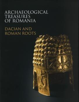 ARCHAEOLOGICAL TREASURES OF ROMANIA