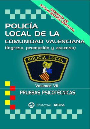 POLICIA LOCAL DE LA COMUNIDAD VALENCIANA 4. PRUEBAS PSICOTECNICAS Y DE PERSONALIDAD