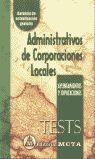 ADMINISTRATIVOS CORPORACIONES LOCALES: TEST