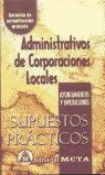 ADMINISTRATIVOS CORPORACIONES LOCALES SUPUESTOS PRÁTICOS