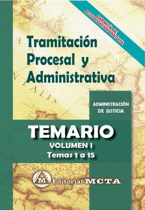 TRAMITACIÓN PROCESAL Y ADMINISTRATIVA. TEMARIO VOL. 1