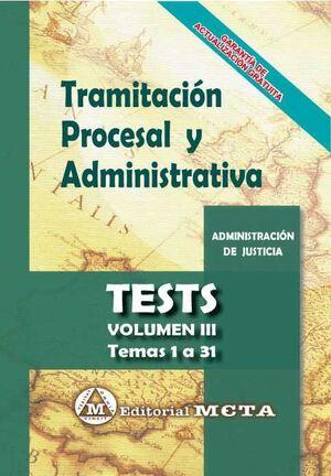 TRAMITACIÓN PROCESAL Y ADMINISTRATIVA. TEST VOL. III