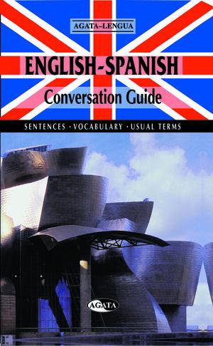 ENGLISH-SPANISH CONVERSATION GUIDE