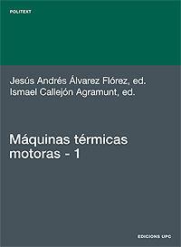 MÁQUINAS TÉRMICAS MOTORAS (VOLUM I)