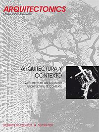 ARQUITECTURA Y CONTEXTO : ARCHITECTURE AND CONTEXT : ARCHITECTURE ET CONTEXTE