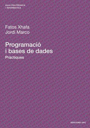 PROGRAMACIÓ I BASES DE DADES