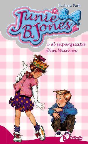 JUNIE B. JONES I EL SUPERGUAPO D'EN WARREN