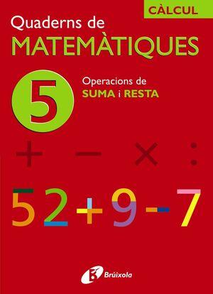 5 OPERACIONS DE SUMA I RESTA