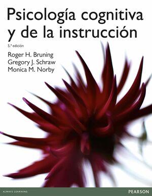 PSICOLOGIA COGNITIVA Y DE LA INSTRUCCIÓN 5ª ED.