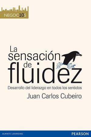 LA SENSACIÓN DE FLUIDEZ