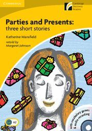 PARTIES AND PRESENTS THREE SHORT STORIES LEVEL 2 ELEMENTARY/LOWER-INTERMEDIATE W