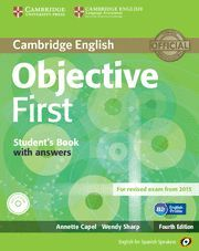 OBJECTIVE FIRST FOR SPANISH SPEAKERS STUDENT S BOOK WITH ANSWERS WITH CD-ROM 4TH EDIITON