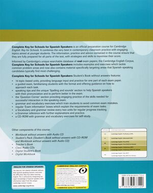 COMPLETE KEY FOR SCHOOLS FOR SPANISH SPEAKERS STUDENT'S PACK (STUDENT'S BOOK WIT