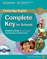 COMPLETE KEY FOR SCHOOLS FOR SPANISH SPEAKERS STUDENT'S BOOK WITHOUT ANSWERS WIT