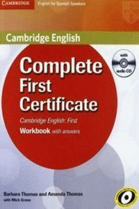 COMPLETE FIRST CERTIFICATE FOR SPANISH SPEAKERS. WORKBOOK WITH ANSWERS. INCLUYE CD.