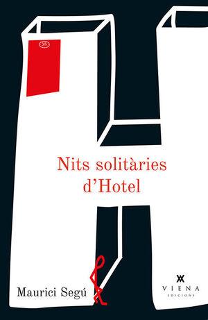 NITS SOLITÀRIES D'HOTEL