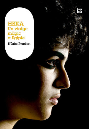 HEKA. UN VIATGE MÀGIC A EGIPTE