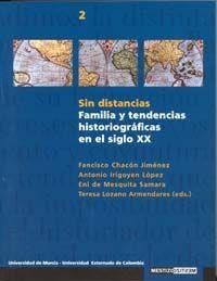 SIN DISTANCIAS:FAMILIA Y TENDENCIAS HISTORIOGRÁFICO EN EL SIGLO XX