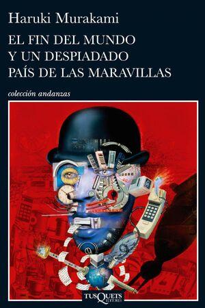 EL FIN DEL MUNDO Y UN DESPISTADO PAÍS DE LAS MARAVILLAS