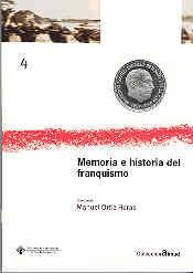 MEMORIA E HISTORIA DEL FRANQUISMO