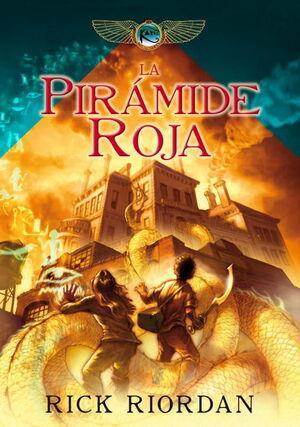 LA PIRÁMIDE ROJA (LAS CRÓNICAS DE LOS KANE 1)
