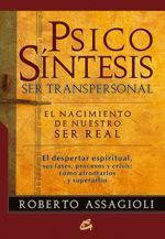 PSICOSÍNTESIS. SER TRANSPERSONAL