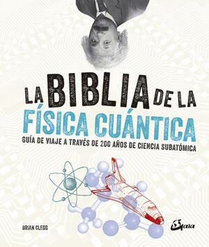 BIBLIA DE LA FISICA CUANTICA
