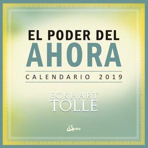 CALENDARIO 2019, EL PODER DEL AHORA