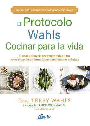 EL PROTOCOLO WAHLS. COCINAR PARA LA VIDA