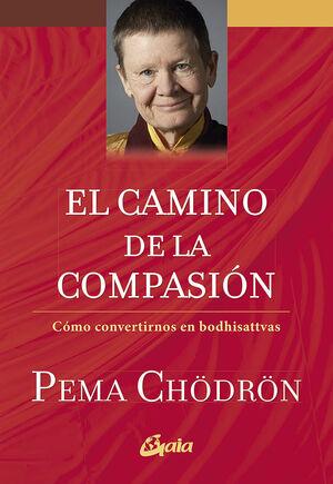 EL CAMINO DE LA COMPASIÓN (E-BOOK)