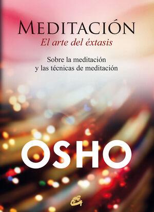 MEDITACIÓN, EL ARTE DEL ÉXTASIS (E-BOOK)