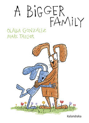 A BIGGER FAMILY