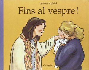 FINS AL VESPRE  -CARTONE-
