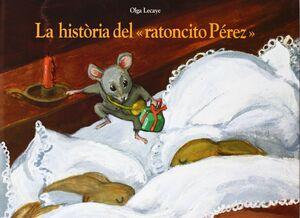 LA HISTORIA DEL RATONCITO PEREZ-CATALA-CARTONE