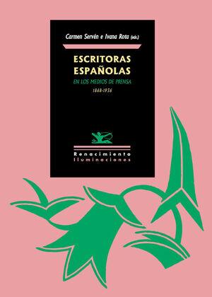 ESCRITORAS ESPAÑOLAS EN LOS MEDIOS DE PRENSA. 1868-1936