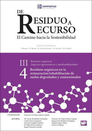 RESIDUOS ORGÁNICOS EN LA RESTAURACIÓN/REHABILITACIÓN DE SUELOS DEGRADADOS III.4