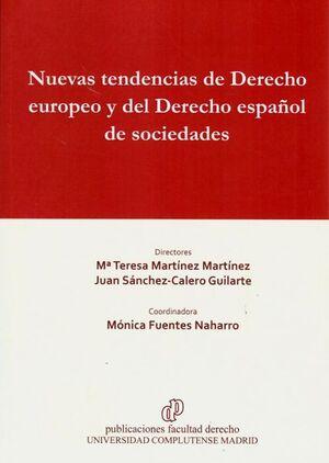 NUEVAS TENDENCIAS DE DERECHO EUROPEO Y DEL DERECHO ESPAÑOL