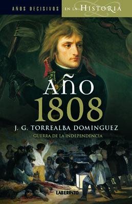 AÑO 1808. GUERRA Y REVOLUCIÓN
