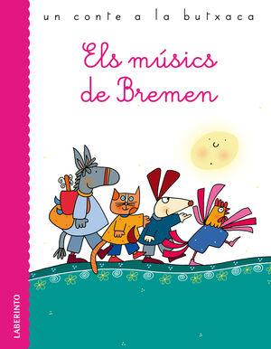 MUSICS DE BREMEN, ELS