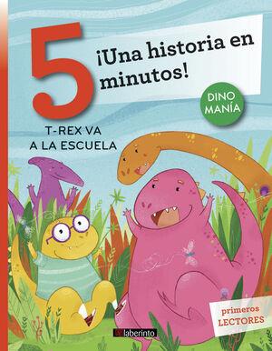¡UNA HISTORIA EN 5 MINUTOS! T-REX VA A LA ESCUELA