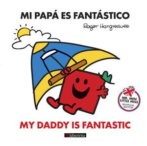 MI PAPÁ ES FANTÁSTICO / MY DADDY IS FANTASTIC