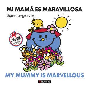 MI MAMÁ ES MARAVILLOSA / MY MUMMY IS MARVELLOUS